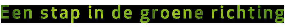 Bruins & Kwast - Een stap in de groene richting